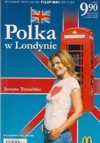 Justyna Tomańska - Polka w Londynie