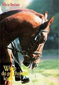 Wilhelm Blendinger - Wstęp do psychologii konia