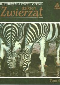 praca zbiorowa - Ilustrowana encyklopedia dzikich zwierząt tom 6