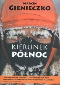 Marcin Gienieczko - Kierunek Północ + DVD