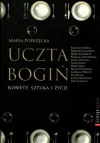 Maria Poprzęcka - Uczta bogiń