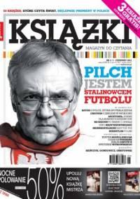 Marek Bieńczyk - Książki. Magazyn do czytania, nr 5 / czerwiec 2012