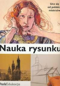 Ernest Zawada - Nauka rysunku. Ucz sie od polskich mistrzów
