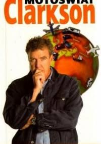 Jeremy Clarkson - Motoświat
