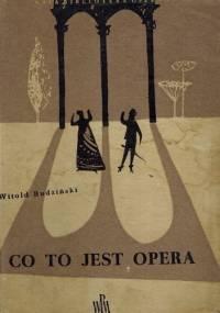 Witold Rudziński - Co to jest opera