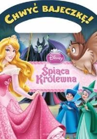 Walt Disney - Chwyć bajeczkę! Śpiąca królewna