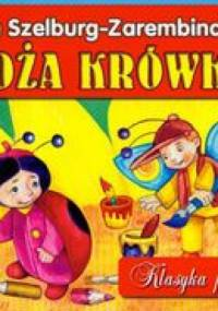 Ewa Szelburg-Zarembina - Boża krówka /Klasyka polska