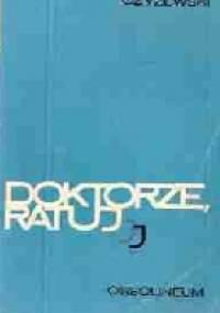 Kazimierz Czyżewski - Doktorze ratuj