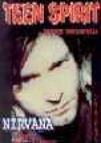 Chuck Crisafulli - Teen Spirit. Nirvana - teksty bez tajemnic
