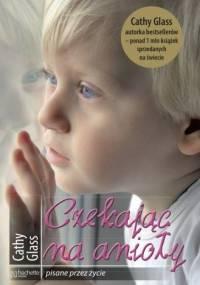 Cathy Glass - Czekając na anioły