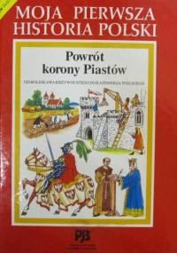 Witold Bobiński - Powrót korony Piastów