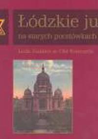 Ryszard Bonisławski - Łódzkie judaika na starych pocztówkach