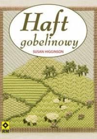 Susan Higginson - Haft gobelinowy