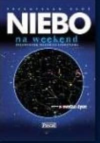 Przemysław Rudź - Niebo na weekend. Przewodnik młodego astronoma