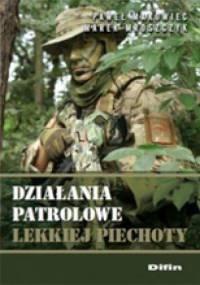 Paweł Makowiec - Działania patrolowe lekkiej piechoty
