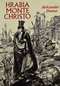 Aleksander Dumas (ojciec) - Hrabia Monte Christo