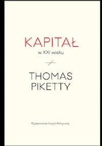 Thomas Piketty - Kapitał w XXI wieku