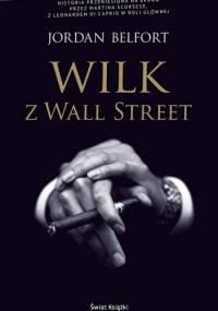 Jordan Belfort - Wilk z Wall Street