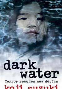 Koji Suzuki - Dark Water