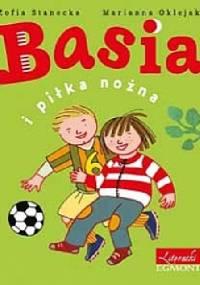 Zofia Stanecka - Basia i piłka nożna