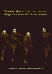 Ewa Wąchocka - Widowisko - Teatr - Dramat. Skrypt dla studentów kulturoznawstwa