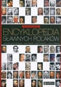 praca zbiorowa - Encyklopedia sławnych Polaków