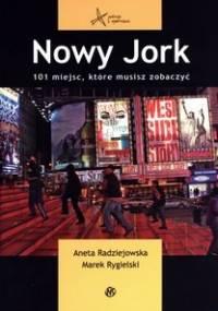 Aneta Radziejowska - Nowy Jork 101 miejsc, które musisz zobaczyć