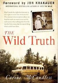Carine McCandless - The Wild Truth