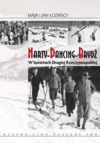 Maja Łozińska - Narty, Dancing, Brydż