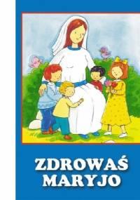 praca zbiorowa - Zdrowaś Maryjo