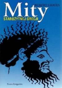 Robert Graves - Mity starożytnej Grecji