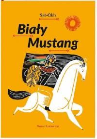 Sat-Okh - Biały Mustang