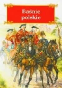 Artur Oppman - Baśnie Polskie.