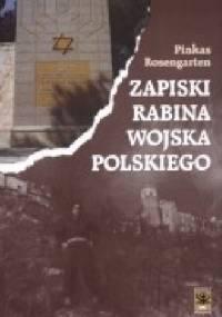 Pinkas Rosengarten - Zapiski rabina Wojska Polskiego