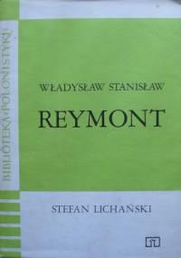 Stefan Lichański - Władysław Stanisław Reymont