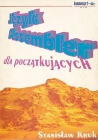 Stanisław Kruk - Język assembler dla początkujących