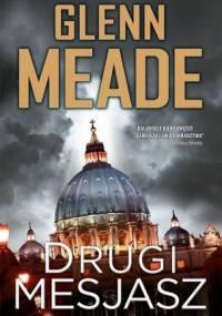 Glenn Meade - Drugi Mesjasz