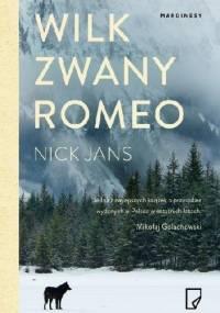 Nick Jans - Wilk zwany Romeo