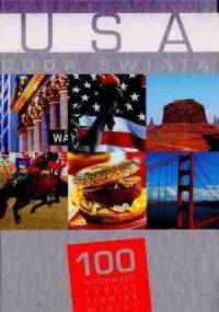 praca zbiorowa - USA. Cuda świata. 100 kultowych rzeczy, zjawisk, miejsc