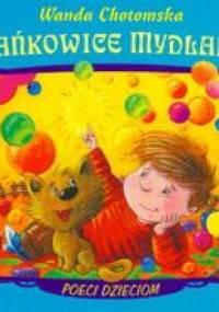 Wanda Chotomska - Bańkowice mydlane /Poeci dzieciom