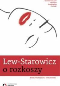 Zbigniew Lew-Starowicz - O rozkoszy