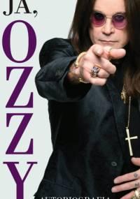 Ozzy Osbourne - Ja, Ozzy. Autobiografia