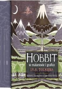 John Ronald Reuel Tolkien - Hobbit w malarstwie i grafice J.R.R. Tolkiena