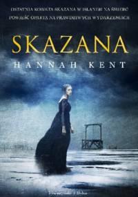 Hannah Kent - Skazana