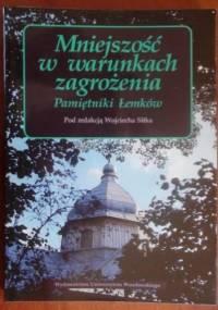 Wojciech Sitek - Mniejszość w warunkach zagrożenia - pamiętniki Łemków