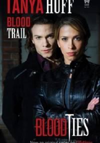 Tanya Huff - Blood Trail