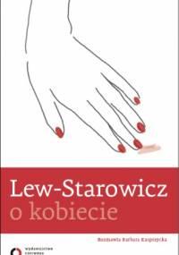 Zbigniew Lew-Starowicz - O kobiecie