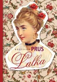 Bolesław Prus - Lalka