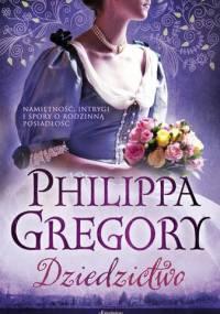 Philippa Gregory - Dziedzictwo