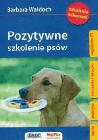 Barbara Waldoch - Pozytywne szkolenie psów